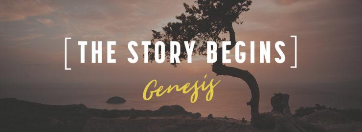 The Story Begins - Genesis
