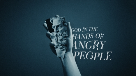 God in the Hands of Angry People