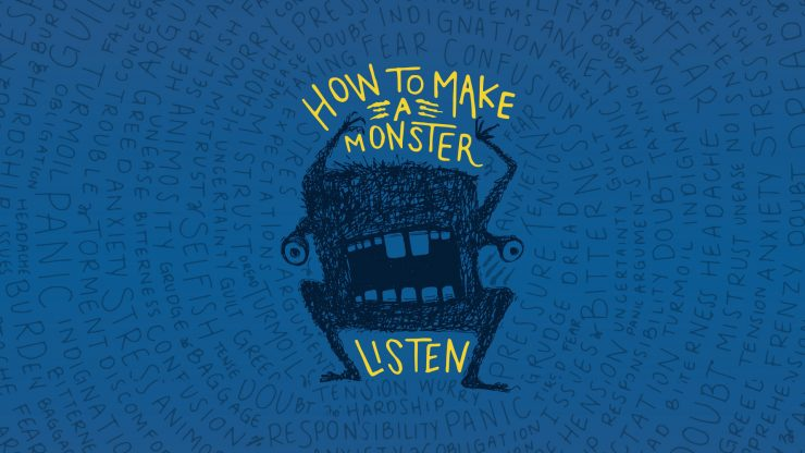 How to Make a Monster Listen