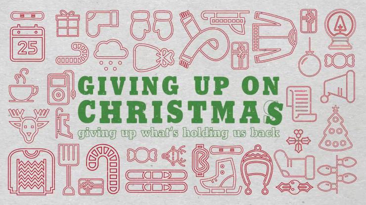 Giving Up on Christmas