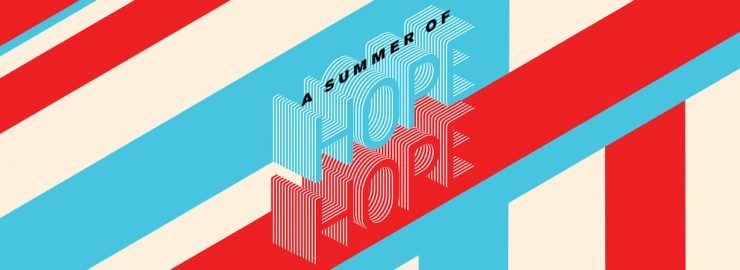 A Summer of Hope