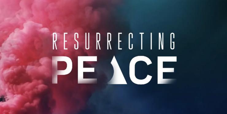 Resurrecting Peace