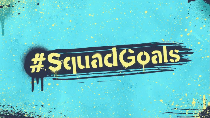 #SquadGoals