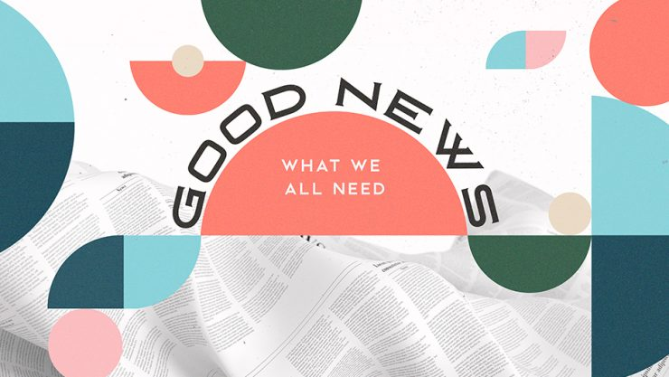 Good News Gospel Sermon Series