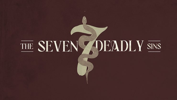 The Seven Deadly Sins Sermon Series Graphic