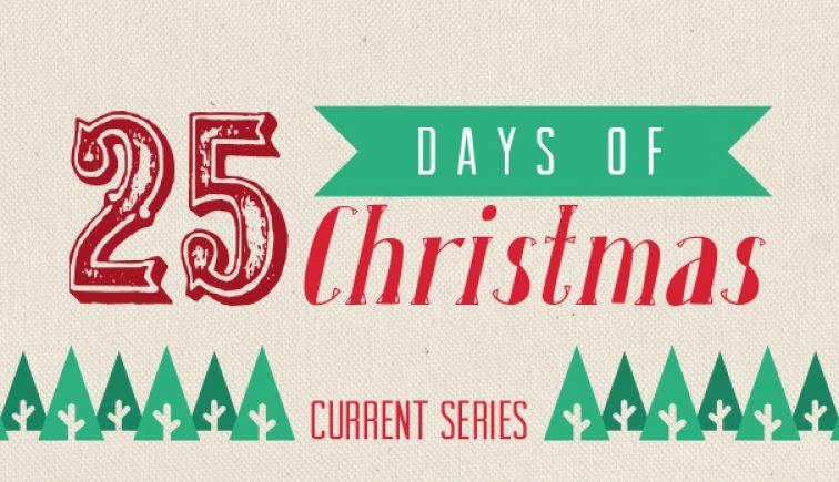 25 Days of Christmas Sermon Series Idea