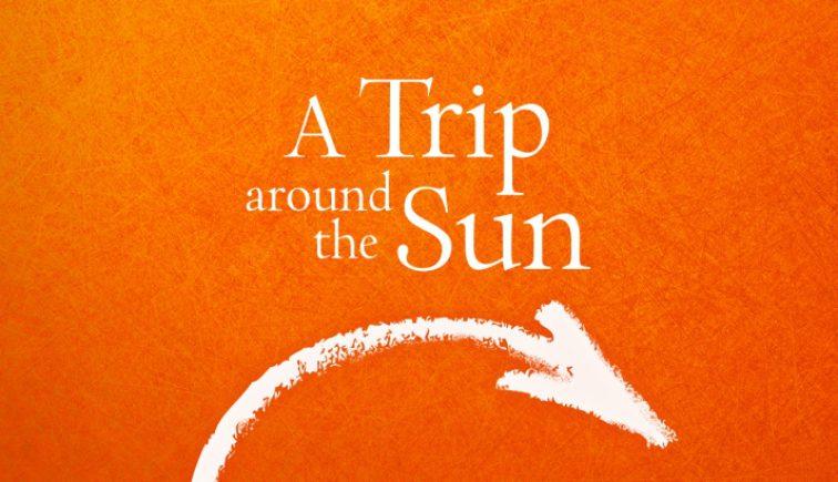 A Trip Around the Sun Series Idea