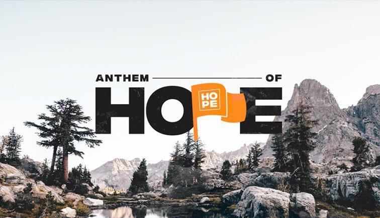 Anthem-Of-Hope-Sermon-Series