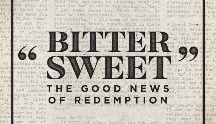 bitter-sweet-sermon-series-idea
