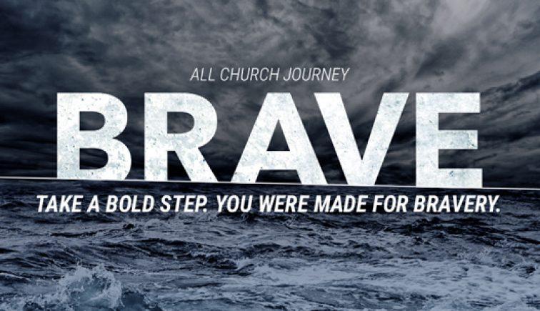 Brave Sermon Series Idea
