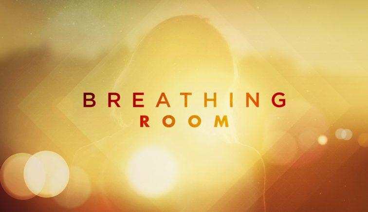 Breathing Room Sermon Series Idea