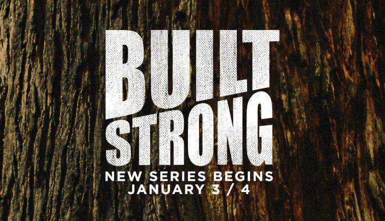 Built Strong Sermon Series Idea