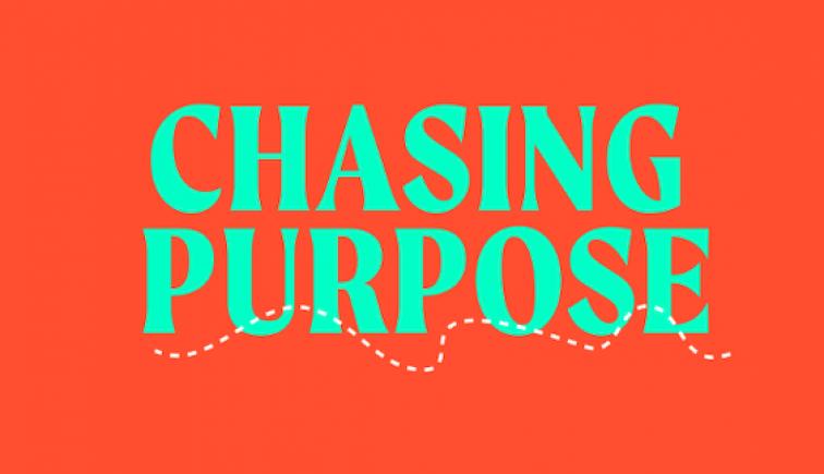 Chasingpurpose