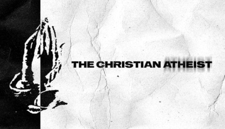ChristianAtheist