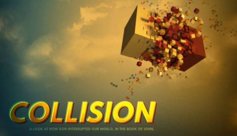 Collission Sermon Series Idea