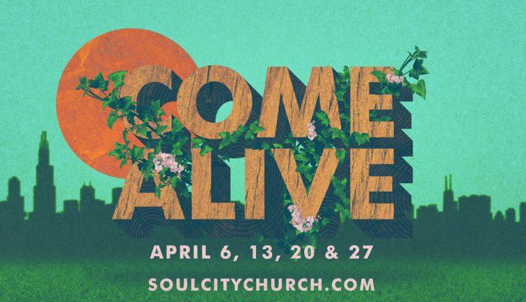 Come Alive Sermon Series Idea