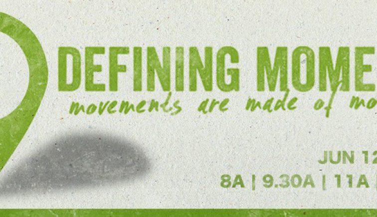 Defining Moments Sermon Series Idea