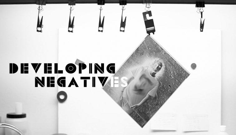Developing Negatives Sermon Series Idea
