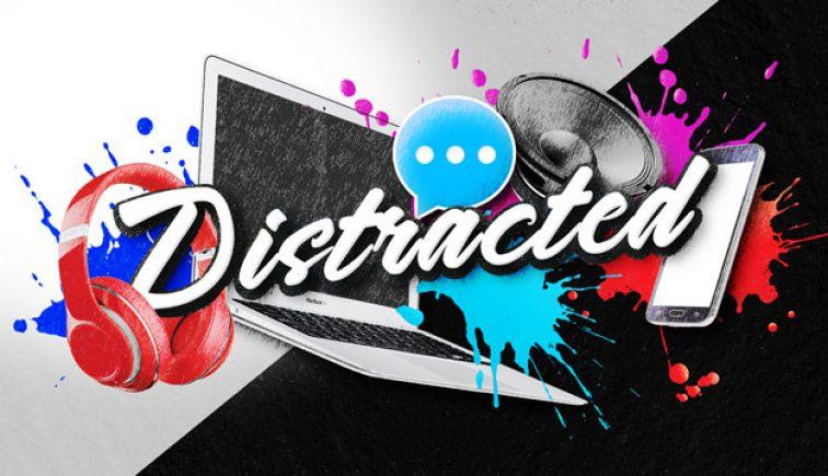 Distracted Sermon Series Idea