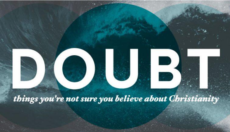 Doubt Sermon Series Idea