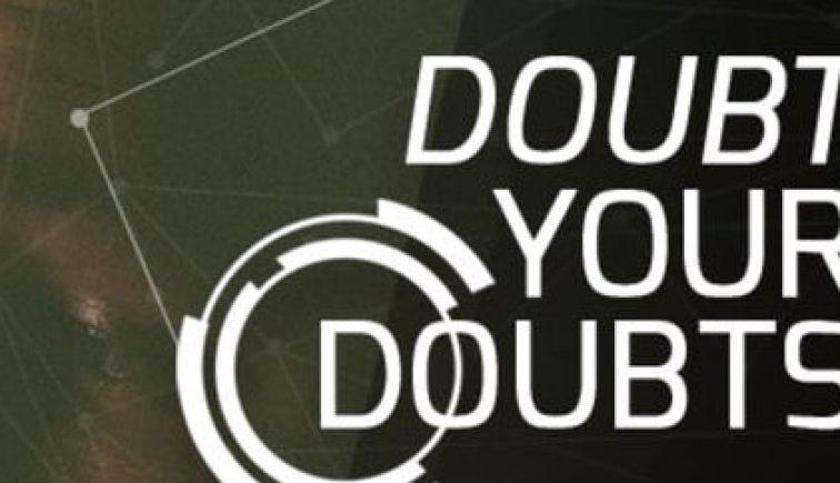Doubtyourdoubts