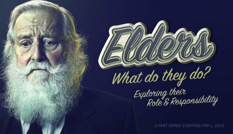 Elders Sermon Series Idea