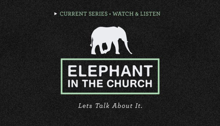 Elephant in the Church Sermon Series Idea