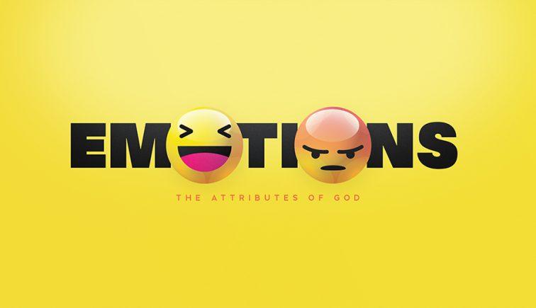 Emotions-The-Attributes-Of-God-Sermon-Series