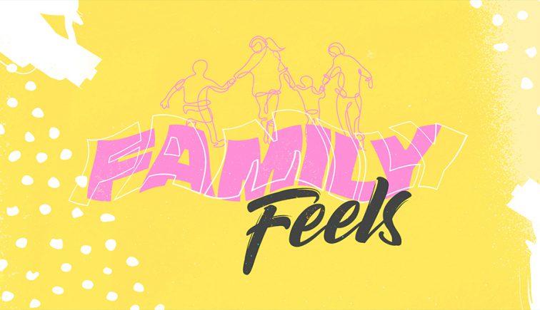 Family-Feels_LowRes-WebSlide