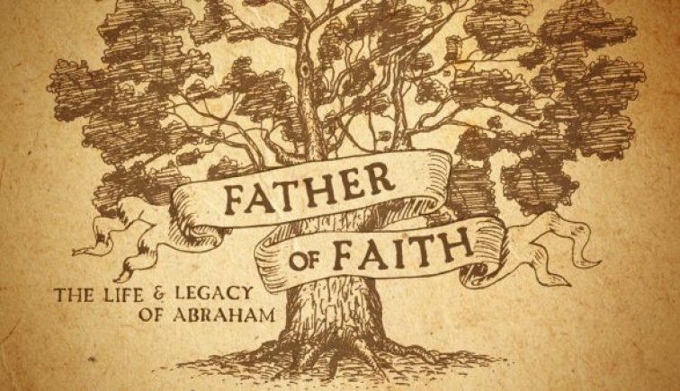 Father of Faith Sermon Series Idea