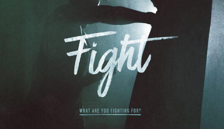 Fight Sermon Series Idea