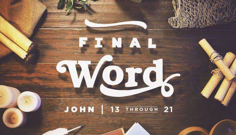 Final Word Sermon Series Idea