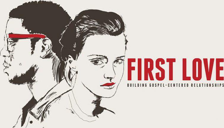 First Love Sermon Series Ideas