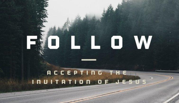Follow Sermon Series Idea
