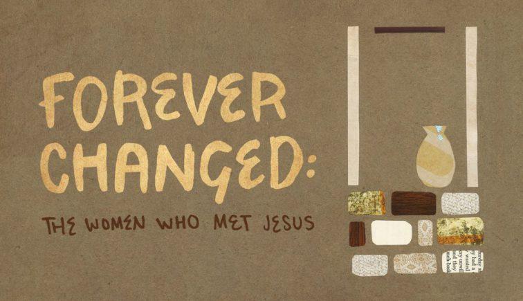 Forever Changed Sermon Series Idea
