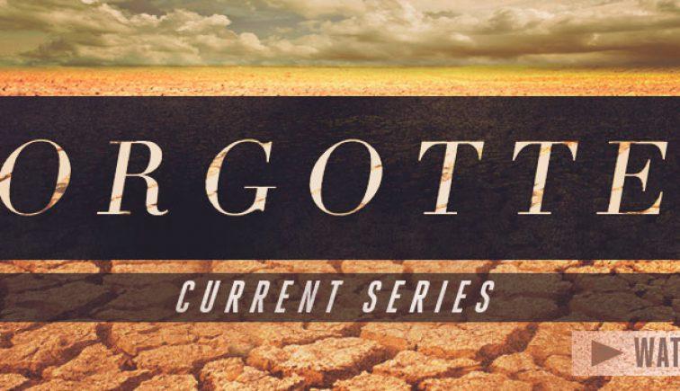 Forgotten Sermon Series Idea