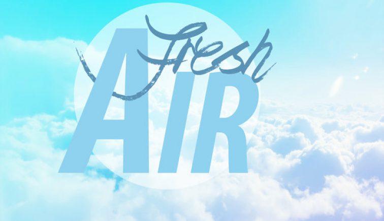 Fresh Air Sermon Series Idea