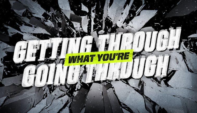getting-through-what-youre-going-through-sermon-series-idea