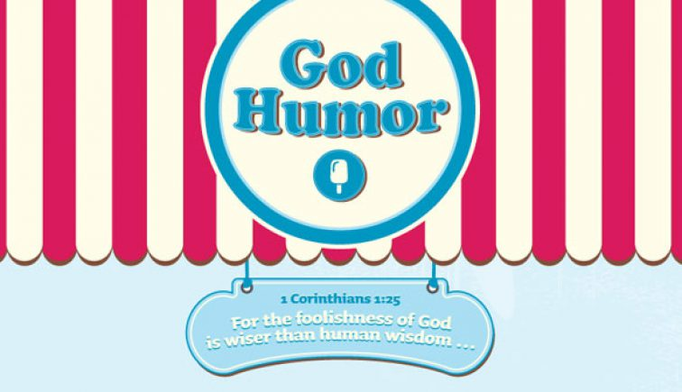God Humor-Woodlands Church
