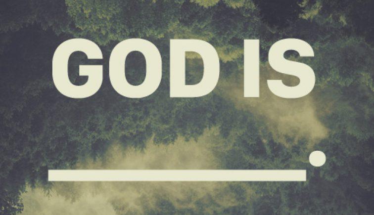 God Is Sermon Series Idea