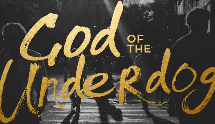God of the Underdog