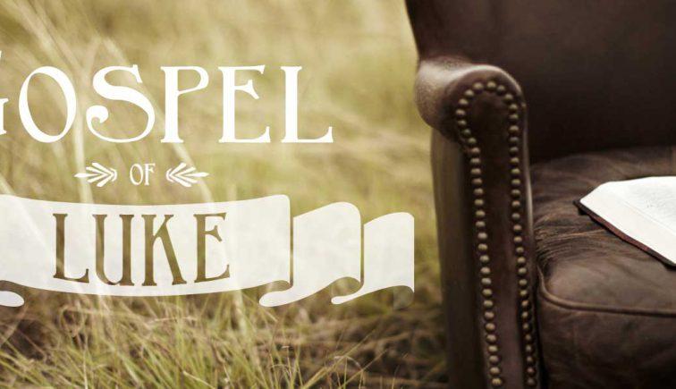 Gospel of Luke Sermon Series Idea