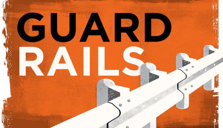 Guard Rails Sermon Series Idea