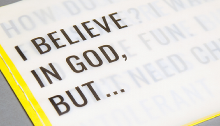 I Believe in God But