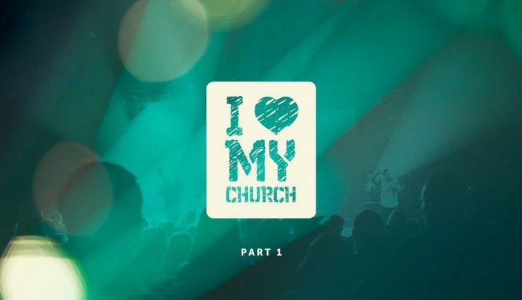 I Love My Church Sermon Series Idea