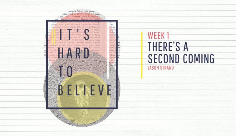 IT's Hard to Believe Sermon Series Idea