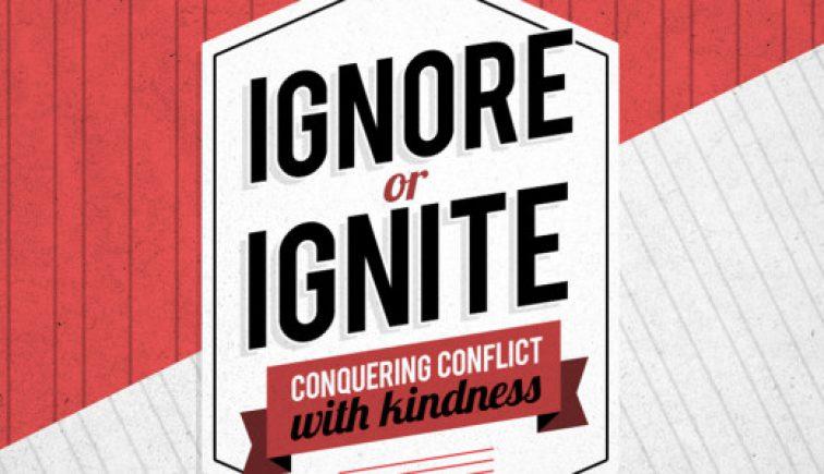 Ignore or Ignite Sermon Series Idea