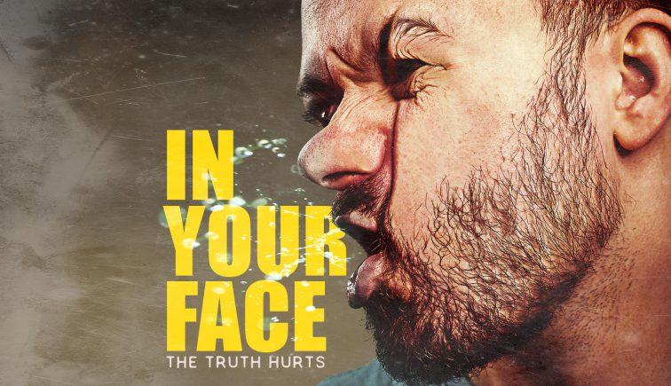 In Your Face Sermon Series Idea