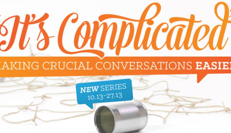 It's Complicated Sermon Series Idea
