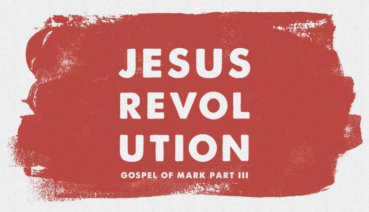 Jesus Revolution Sermon Series Idea